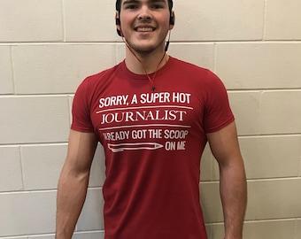 Got The Scoop - Funny journalist's girlfriend/boyfriend tshirt, White Text / Dark Shirt