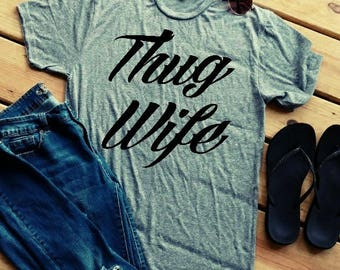 Thug Wife T-Shirt