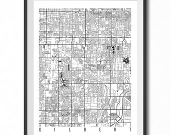 GILBERT Map Art Print / Arizona Poster / Gilbert Wall Art Decor / Choose Size and Color
