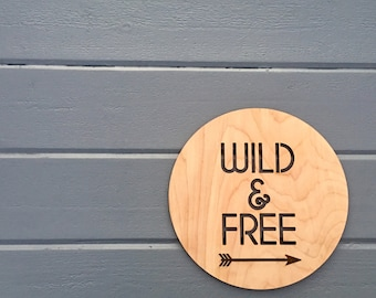 """Wild & Free Wall Sign, 11""""W x 11""""H, Hangable Art for Nursery Decor Bedroom Kids Room Teen Room Laser Cut Wood Sign Relax Chill"""