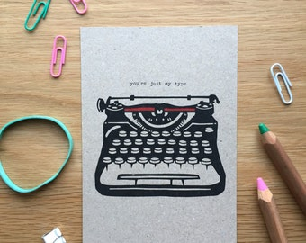You're just my type postcard, anniversary greetings card, valentines card, gift for book lover, gift for writer, typewriter postcard