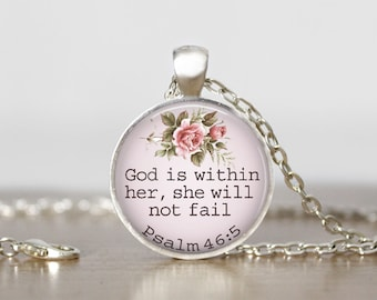 Quote Jewelry,  Inspirational Necklace, Bible Quote Necklace, Faith Jewelry, God is within her, she will not fail - Psalm 46:5
