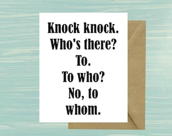 Knock knock. Who's There? To to who? No to whom, Teacher Card, Teacher Gift, Back to School, Funny, Grammar, Card, Grammar Police, School
