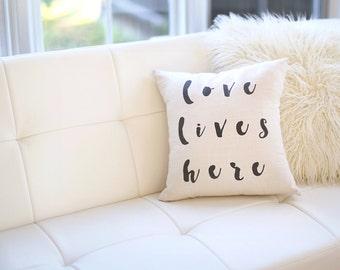 Love Lives Here Pillow Farmhouse Pillow Gift for Newlyweds Wedding Pillow Linen Pillow Wedding Gifts Throw Pillow Engagement Gift Pillow