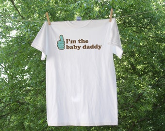 I'm The Baby Daddy Shirt for Men