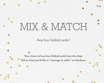 Mix & Match Your Choice of Any Four Folded Cards