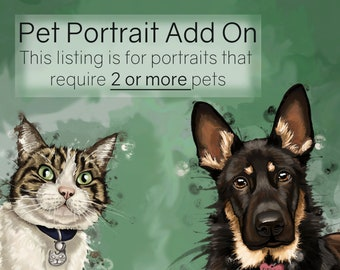 Pet Portrait ADD ON - this listing is for portraits that require 2 or more pets