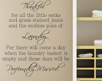Laundry Decal - Laundry Room Decal - Laundry Quote Decal - Laundry Room Wall Decal - Vinyl Wall Decal - Laundry Room Decor - Thankful Quote