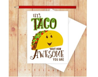 Let's Taco 'Bout How Awesome You Are, Funny Cards, Thank You Cards, Appreciation Card, Puns, Taco Card, Taco Art, Funny Birthday Cards