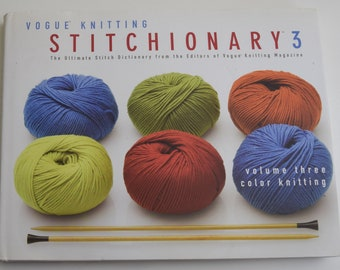 Vogue Knitting - Stitionary 3 - Color Knitting 200 designs (Hardcover)