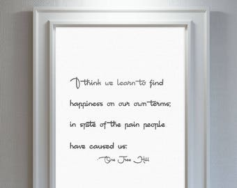 One Tree Hill/One Tree Hill Quote/One Tree Hill Poster/One Tree Hill Sayings/OTH/One Tree Hill Decor/One Tree Hill Gift/OTH Download