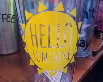 Hello Sunshine Tumbler Cup with straw