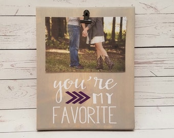 You're my Favorite Picture Frame gift! Gift for friend, sister, photo board, picture with clip, wood frame, bridal shower gift, Person 7x9