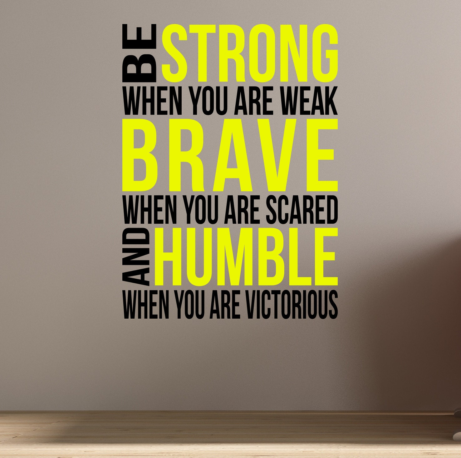 Be Brave. Be Strong. Wall Fitness Decal Quote for Gym