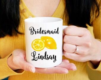 Lemon Wedding Bridesmaid Mug - Lemon Mug Bridesmaid Proposal Mug - Coffee Mug - Maid of Honor Mug - Bridesmaid Gift Mug - Wedding Mug Gift