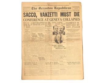 Sacco, Vanzetti Must Die - The Scranton Republican, Vol. 140, No. 30 (4 August 1927 )