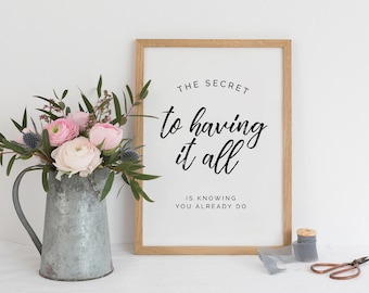 Family Quote | The Secret to Having It All | Gallery Wall Printable | Family Print |  Gallery Wall Quote | Home Printable | Thankful Quote