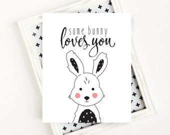 Printable Easter Decor, Some Bunny Loves You, Black and White Nursery, Some Bunny Print, Nursery Wall Art, 8x10 Digital Download
