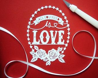 "Original Papercut - All You Need is Love - Handcut Paper Art - 4x5.5"""