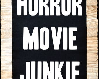 Horror movie junkie large back patch - 10.5 x 14 inches back patch - punk patch - back patch - back patches - punk patches