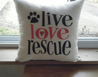 Pillow Cover - live love rescue