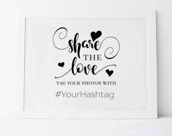 Share The Love, Wedding Hashtag Sign, Share The Love Sign, Hashtag Sign, Hashtag Wedding Sign, Wedding Printables, Custom Wedding Sign