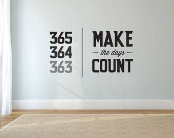 Make The Days Count - Wall Decal