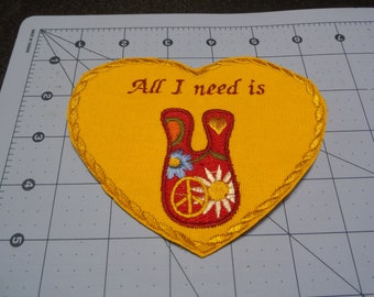 "All I Need Is ""U"" patch 5x4 inches Sew"