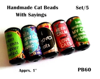Cute Cat Saying Beads -  Handmade Paper Tube Beads - Set/5 Beads -  PB60