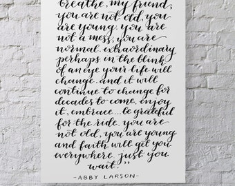 You are not old | hand lettered calligraphy print | calligraphy wall art | quote print | typography wall art