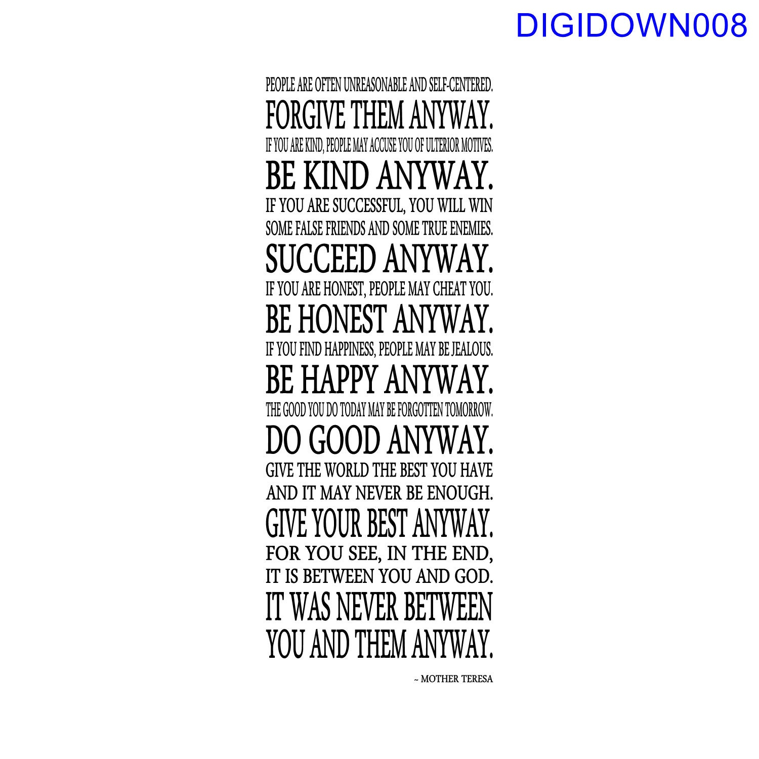 Mother Teresa Quotes Love Them Anyway Mother Teresa Do It Anyway Quote Svg Cut File Mtc Svg