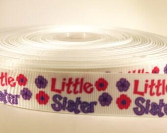 "5 yards of 7/8 inch ""Little sister"" grosgrain ribbon"