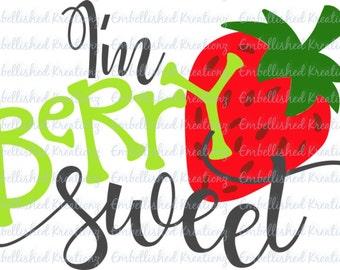 I'm Berry Sweet Vinyl Decal/Tumbler/Glass Block/T-Shirt/Heat Transfer Vinyl Decal