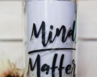 Mind/Matter 24oz Mason Jar Cup