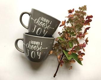 Today I Choose Joy Mug