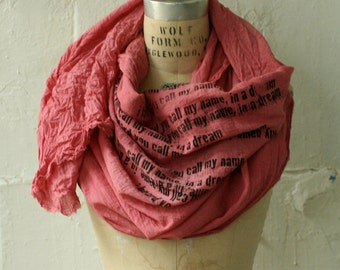 045 I heard you call my name, in a dream, Honeysuckle poetry text scarf
