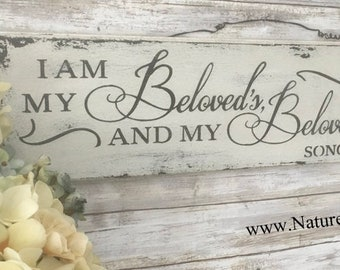 I am my Beloved's and my Beloved is Mine Sign, Wedding Gift, Bridal Gift, Song of Songs 6:3, Anniversary Gift, Wedding Sign, Farmhouse Decor