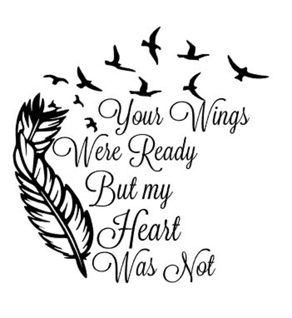 Your Wings Were Ready But My Heart Was Not Decal For Glass