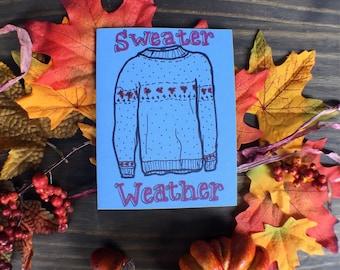 Sweater Weather Card   Fall Time Card   Autumn Time Greeting Card   Card for Fall Season