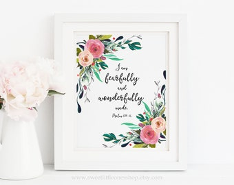 I Am Fearfully and Wonderfully Made Psalm 139:14 Printable Wall Art Watercolor Flowers Scripture Bible Verse Print Christian Nursery Decor