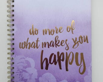"""Journal """"Do What Makes You Happy"""""""