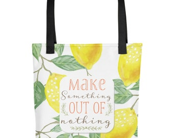 Lemons Tote Bag, Make Something Out Of Nothing, Cute Tote Bag with Lemons, Spring Tote Bag, Lemon Pattern Tote Bag
