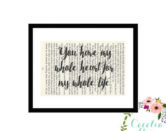 You Have My Whole Heart For My Whole Life Wedding Vintage Book Page Art Box Frame or Print Farmhouse Style