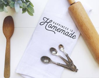 Happiness is Homemade Tea Towel, Farmhouse Tea Towel, Flour Sack, Tea Towel