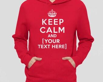 Custom Clothing | Custom Keep Calm Shirt | Keep Calm Hoodie | Custom Gift | Custom Sweatshirt, Personalized Gift for Him with Custom Text
