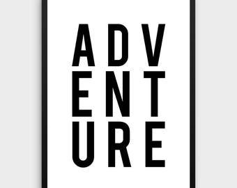 Adventure Print   Adventure Wall Art, Adventure Printable, Large Printable Art, Travel Quotes, Wall Art Travel