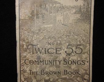 I Hear America Singing. The Brown Book circa 1917