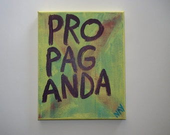 PROPAGANDA Word Art Folk Painting Canvas Quote