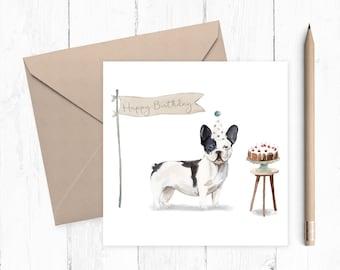 French Bulldog Birthday Card - dog card - French Bulldog card - frenchie card - birthday card - ideal gift for dog lovers