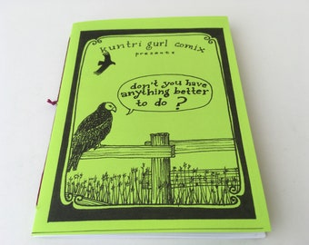 "Vol. 2 Kuntri Gurl Comix ""Don't You Have Anything Better to Do?"" self-published mini-comic 'zine"